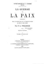 Pierre-Joseph Proudhon: La Guerre et la Paix