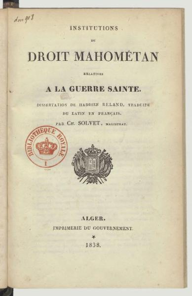 https://upload.wikimedia.org/wikipedia/commons/thumb/4/48/Reland_-_Institutions_du_droit_mahom%C3%A9tan_relatives_%C3%A0_la_guerre_sainte%2C_trad._Solvet%2C_1838.djvu/page3-389px-Reland_-_Institutions_du_droit_mahom%C3%A9tan_relatives_%C3%A0_la_guerre_sainte%2C_trad._Solvet%2C_1838.djvu.jpg