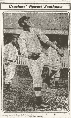 Slim Love - Love with the Atlanta Crackers in 1913