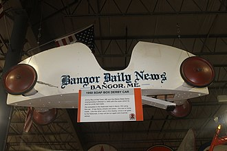 Bangor Daily News - As part of its community relations, the Bangor Daily News in 1950 sponsored a soap box derby car, which bore the newspaper's logo. The car is on display at the Cole Land Transportation Museum in Bangor.