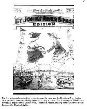 Acosta Bridge - St Johns River Bridge Opened 21 July 1921. Miss Jacksonville, Theodosia Acosta shakes hands with Miss South Jacksonville Elizabeth White.