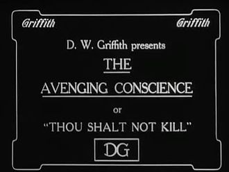 Fichier:The Avenging Conscience or Thou Shalt Not Kill 1914 Edgar Allan Poe D W Griffith.webm