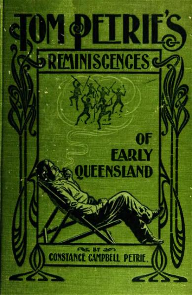 File:Tom Petrie's reminiscences of early Queensland.djvu