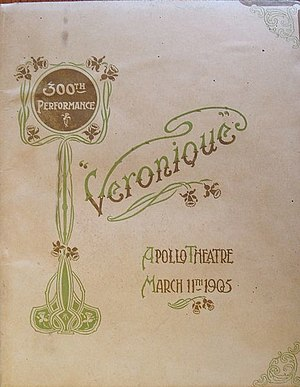 Véronique (operetta) - Souvenir programme of the 300th performance at the Apollo Theatre, 1905