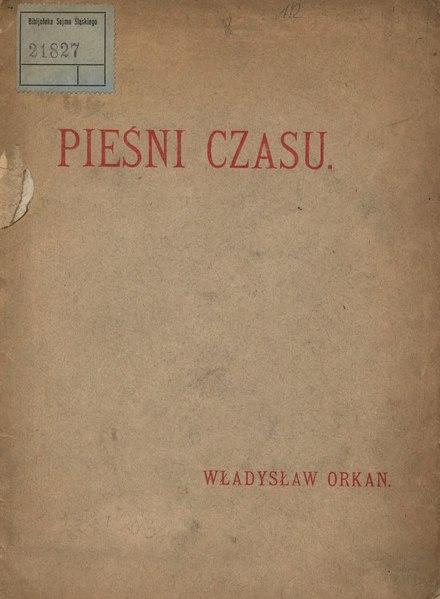 File:Władysław Orkan - Pieśni czasu.djvu