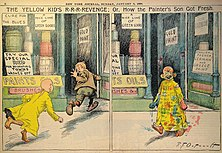 "Two-panel comic strip, captioned ""The Yellow Kid's R-R-Revenge; Or, How the Painter's Son Got Fresh.""  In the first panel, the Yellow Kid chases another boy into a paint shop.  In panel two, the Yellow Kid comes out of the shop, covered with different colours of paint, and says, ""Hulla gee!  You ought to see de odder kid say I didnt do a ting to him."""