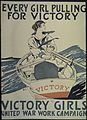 """Every Girl Pulling For Victory. Victory Girls. United War Work Campaign."" - NARA - 512614.jpg"