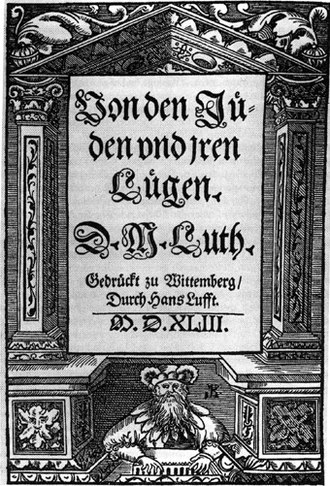 "Hitler's Willing Executioners - Title page of Martin Luther's On the Jews and Their Lies. Wittenberg, 1543. Goldhagen used Luther's book to argue for the deep-rooted unique ""eliminationist"" antisemitism of German culture."