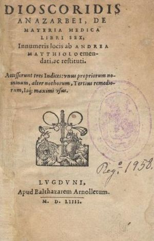 De Materia Medica - Cover of an early printed version of De Materia Medica. Lyon, 1554