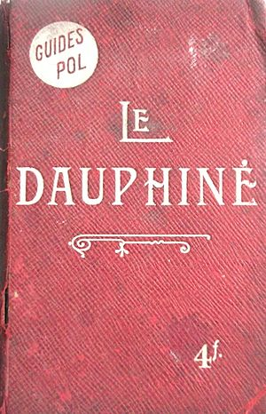 Guides Pol - Cover of guide to the Dauphiné, 1899