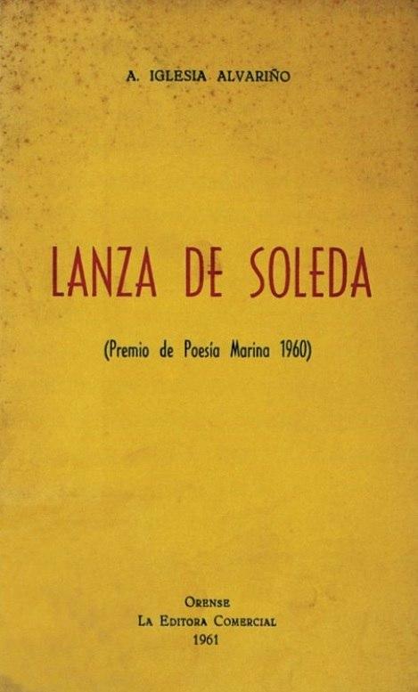 Lanza de soledá, Premio de Poesía Marina 1960, 1961.