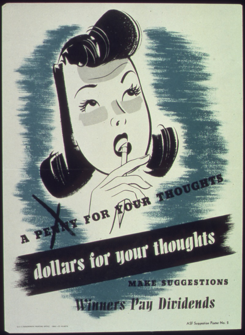 A penny for your thoughts...Dollars for your thoughts - NARA - 513735.tif