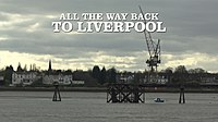 All the Way Back to Liverpool