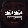 Bad bad by icon spielberg.jpg