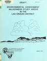 Environmental assessment, wilderness study areas in the Las Cruces District - draft (IA environmentalass5509unit).pdf
