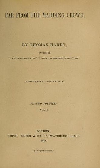 Far from the Madding Crowd - The title page from an 1874 first edition of Far from the Madding Crowd.