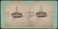 Ferry Boat, from Robert N. Dennis collection of stereoscopic views 4.png