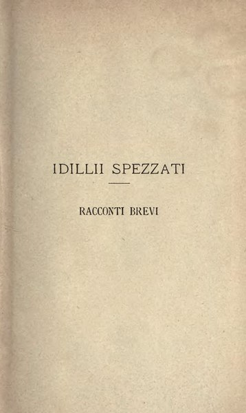 File:Fogazzaro-IdilliSpezzati-1902.djvu