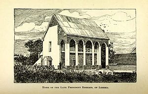 Joseph Jenkins Roberts - Lithograph of the former home of Joseph Roberts in Monrovia