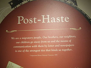 Horace Maynard - Maynard's quotation on the importance of mail delivery at the National Postal Museum in Washington, D.C.