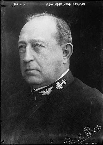 United States Battleship Division Nine (World War I) - Rear Admiral Hugh Rodman.