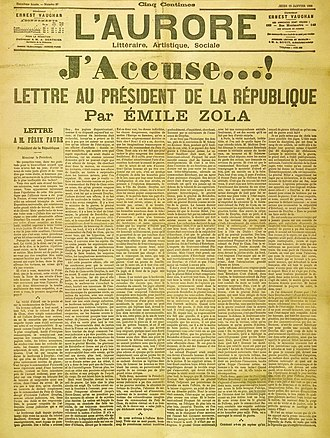 "Émile Zola - Front page cover of the newspaper L'Aurore for Thursday 13 January 1898, with the open letter J'Accuse…!, written by Émile Zola about the Dreyfus affair. The headline reads ""I Accuse...! Letter to the President of the Republic""—Paris Museum of Jewish Art and History"