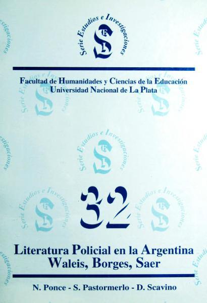 File:Literatura policial en la Argentina. Waleis, Borges, Saer.djvu
