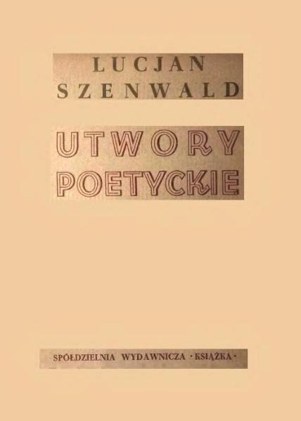 File:Lucjan Szenwald - Utwory poetyckie.djvu