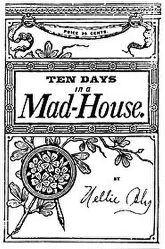 Ten Days in a Mad-House - Image: Madhousecvr