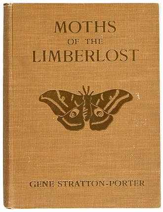 Gene Stratton-Porter - Front cover of Moths of the Limberlost' (1912)