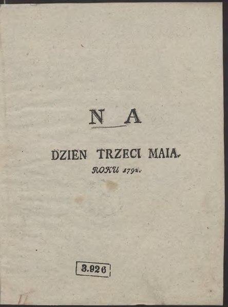 File:Na Dzień Trzeci Maia Roku 1792.djvu