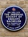 On this site the Imperial Society of Knights Bachelor was founded on 27th April 1908.jpg
