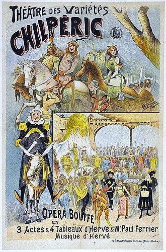 """Chilpéric (operetta) - Poster by Alfred Choubrac  for the 1895 revival of """"Chilpéric"""""""