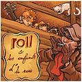 Roll & les Enfants d'la rue album acoustique 2011.jpg