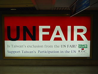 "2008 Taiwanese United Nations membership referendums - Propaganda supporting Taiwan joining the UN in Taiwan Taoyuan International Airport. It says that it's ""UNFAIR"" for Taiwan being excluded from UN."