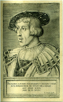 Ferdinand in 1531, the year of his election as King of the Romans