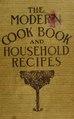 The modern cook book and household recipes (IA cu31924089544260).pdf
