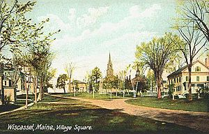 Wiscasset, Maine - Village square c. 1910