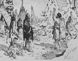 Pierre-Esprit Radisson - Arrival of Radisson in an Indian camp in 1660.