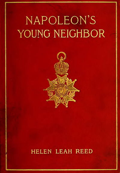 Book Cover- Napoleons Young Neighbor by Helen Leah Reed.jpg