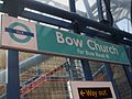 Bow Church DLR stn signage.JPG