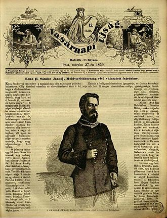 """Alexandru Ioan Cuza - Hungarian newspaper Vasárnapi Ujság commented """"with sympathy and respect"""" (Carol C. Koka) Cuza's double election in Moldavia and Wallachia"""