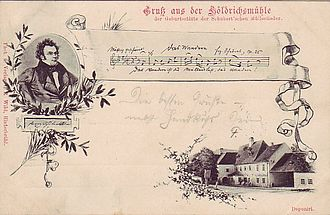 Hinterbrühl - Postcard showing the Höldrichsmühle inn in Hinterbrühl, Lower Austria. The card shows a portrait of the composer Franz Schubert, together with an incipit of Das Wandern, the first song in Schubert's Die schöne Müllerin song cycle. There appears to be no documentary evidence to back up this claim, though there is evidence that Schubert wrote Die schöne Müllerin  in hospital in Vienna.