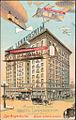 Hotel Lankershim with airships postcard 1909.jpg