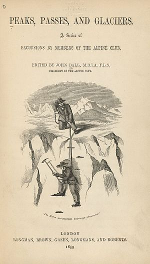 John Ball (naturalist) - Title page from Peaks, Passes, and Glaciers, 1859, edited by John Ball while president of the Alpine Club