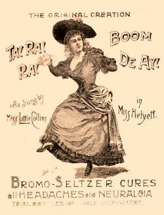 Ta-ra-ra Boom-de-ay - Contemporary Bromo-Seltzer advertisement. Lottie Collins dances and sings Ta-Ra-Ra Boom-de-ay! after being treated by the medicine.