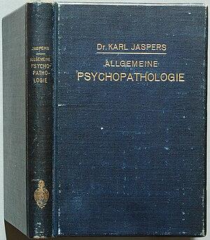 Karl Jaspers - Karl Jaspers: Allgemeine Psychopathologie, first print 1913