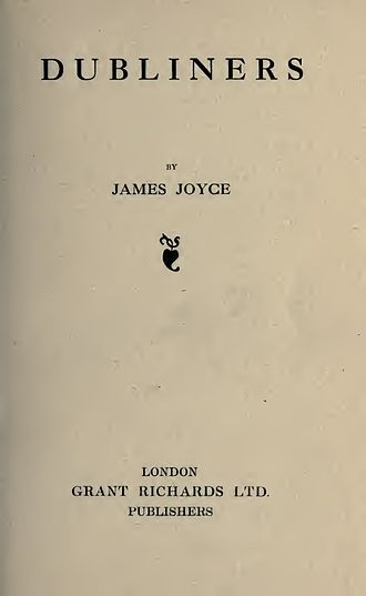 Dubliners - The title page of the first edition in 1914 of Dubliners.