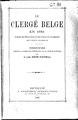Le clerge Belge en 1881 d'apres les depositions faites sous la foi du serment, dans l'enquete parlementaire.pdf