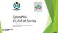 OpenWiki GLAM of Serbia - CEE 2014.pdf